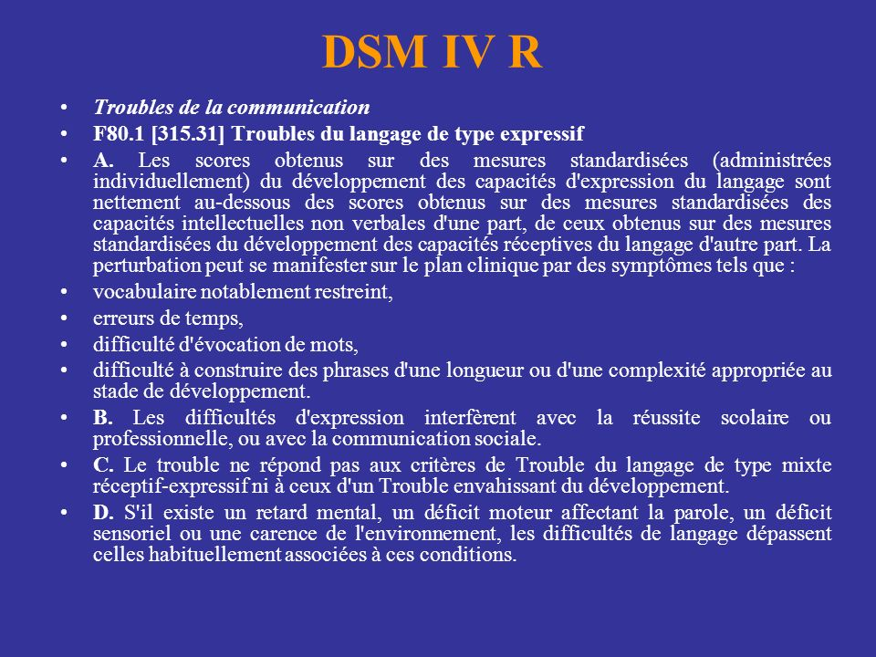 DSM IV R Troubles de la communication