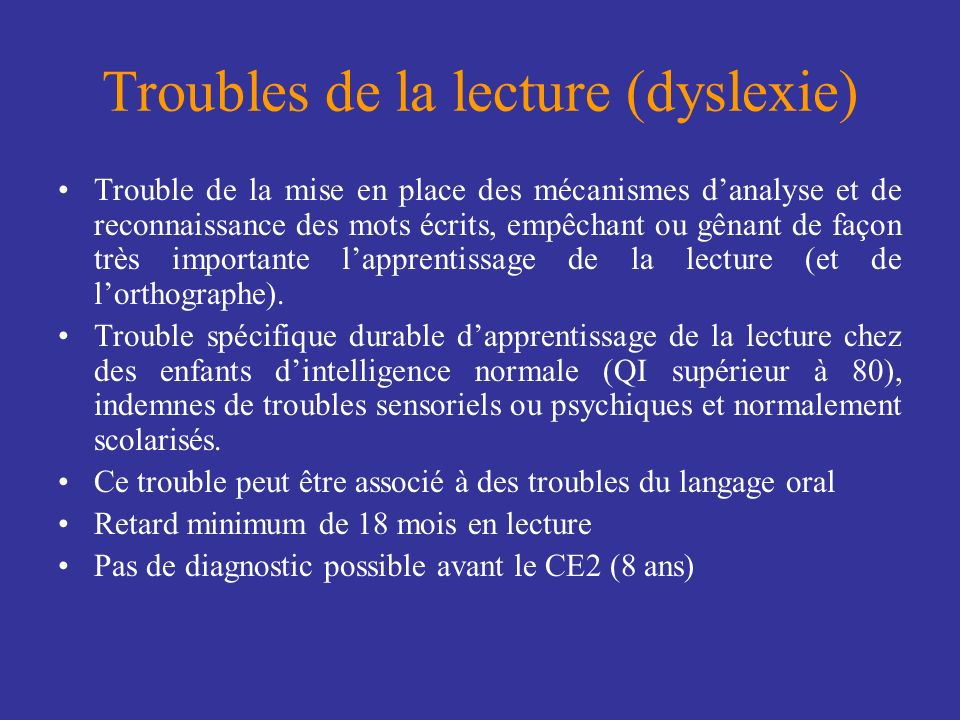 Troubles de la lecture (dyslexie)