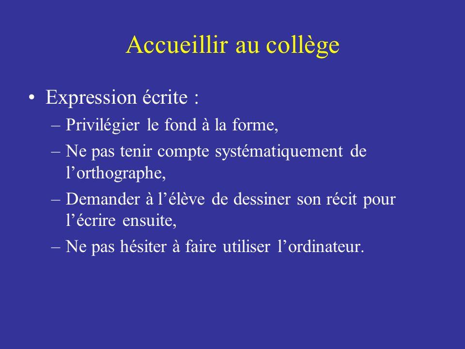 Accueillir au collège Expression écrite :