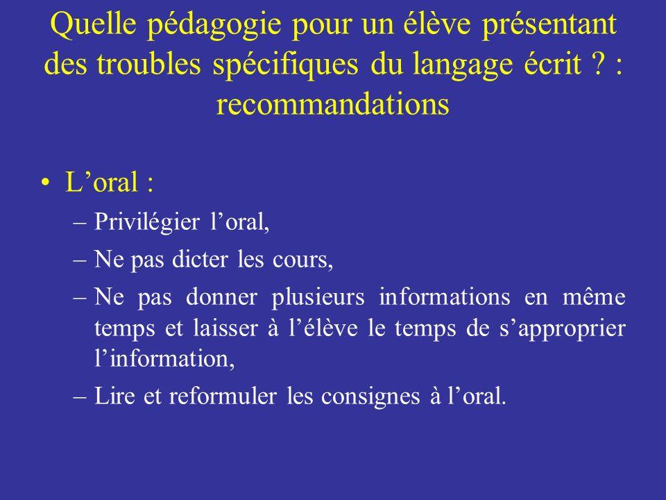 Quelle pédagogie pour un élève présentant des troubles spécifiques du langage écrit : recommandations