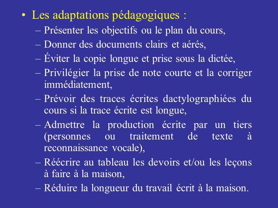 Les adaptations pédagogiques :