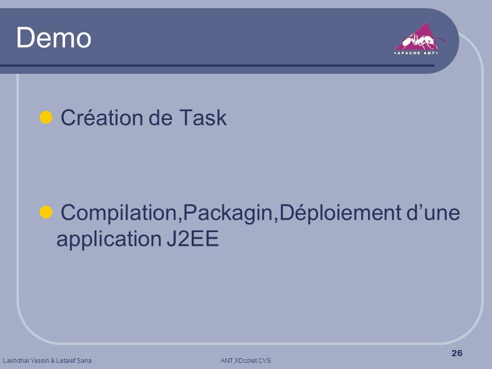 Demo  Création de Task  Compilation,Packagin,Déploiement d'une application J2EE