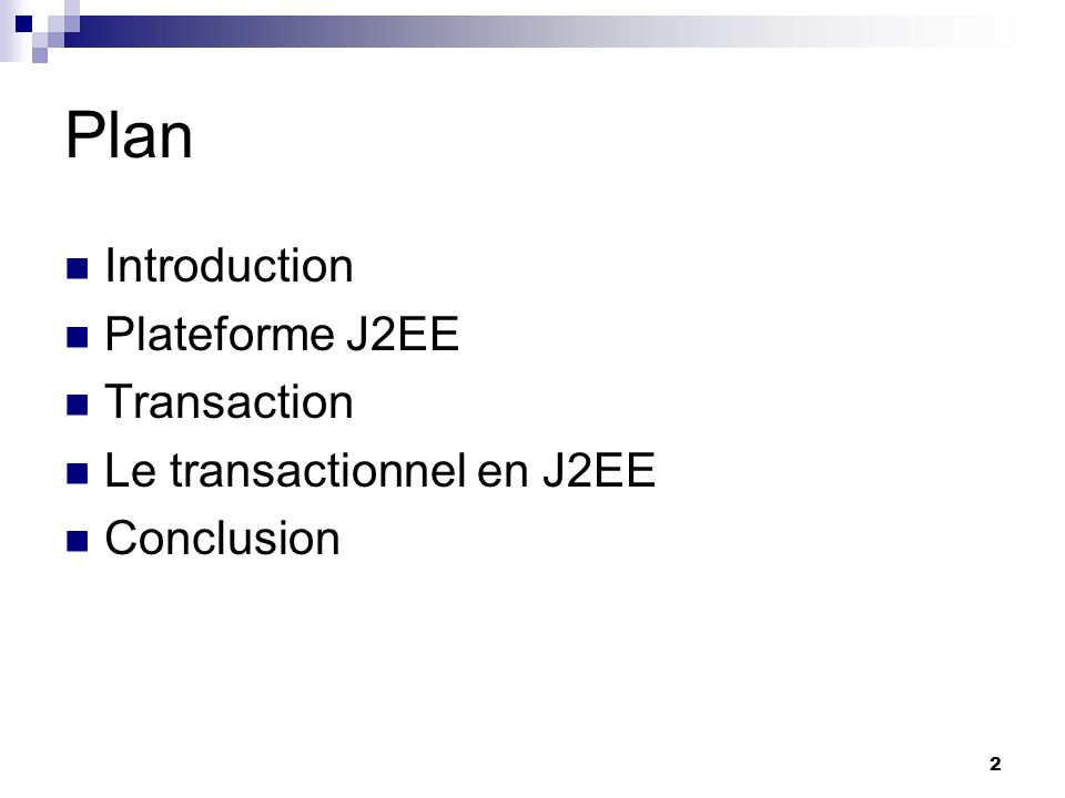 Plan Introduction Plateforme J2EE Transaction