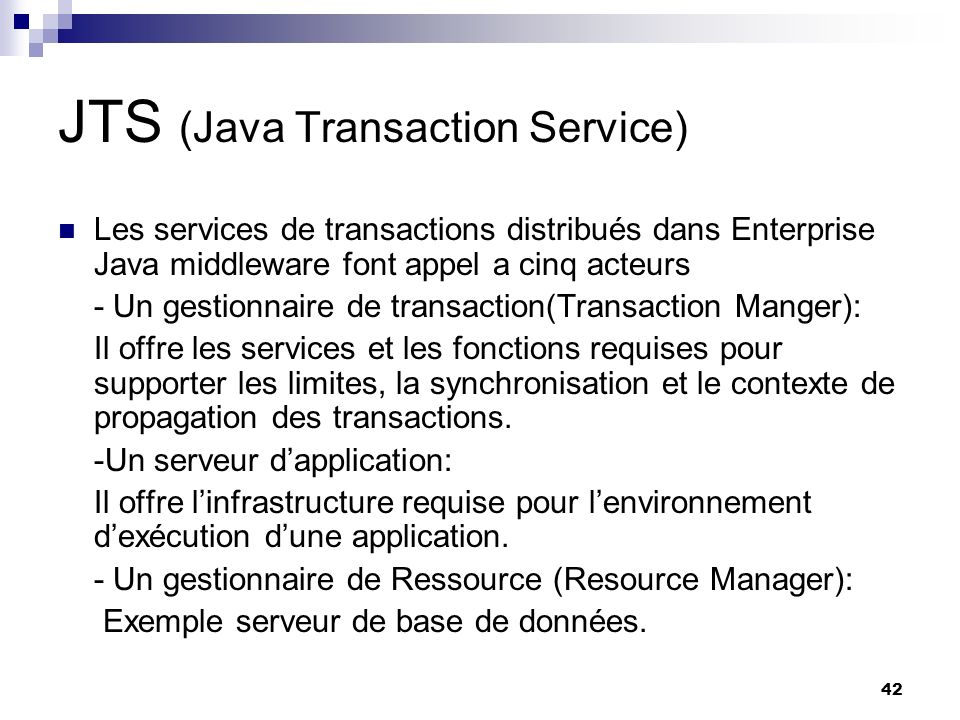 JTS (Java Transaction Service)