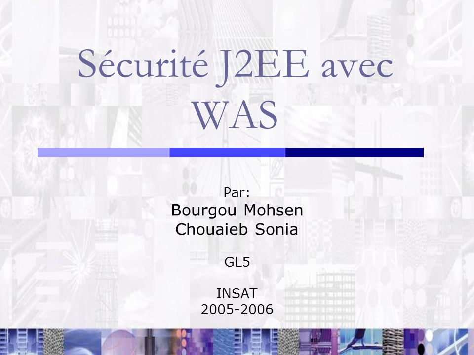 Par: Bourgou Mohsen Chouaieb Sonia GL5 INSAT 2005-2006