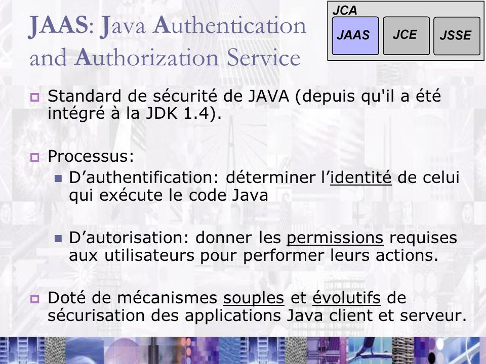 JAAS: Java Authentication and Authorization Service