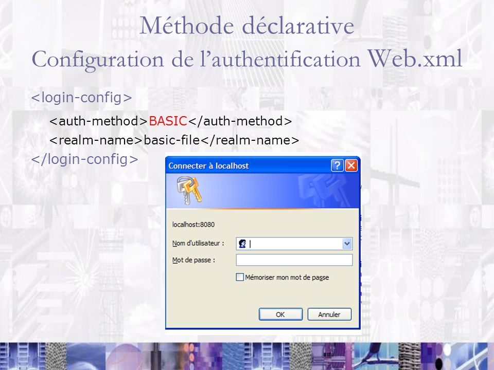 Méthode déclarative Configuration de l'authentification Web.xml