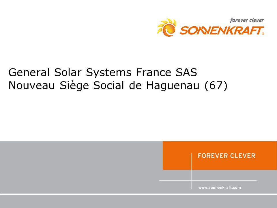 General Solar Systems France SAS Nouveau Siège Social de Haguenau (67)