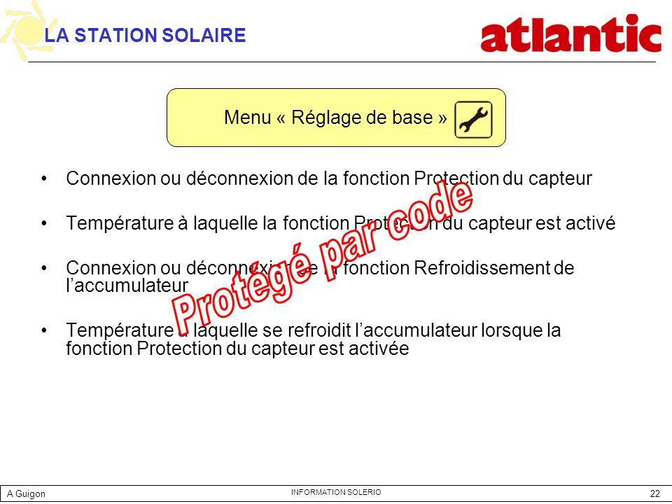 Protégé par code LA STATION SOLAIRE Menu « Réglage de base »