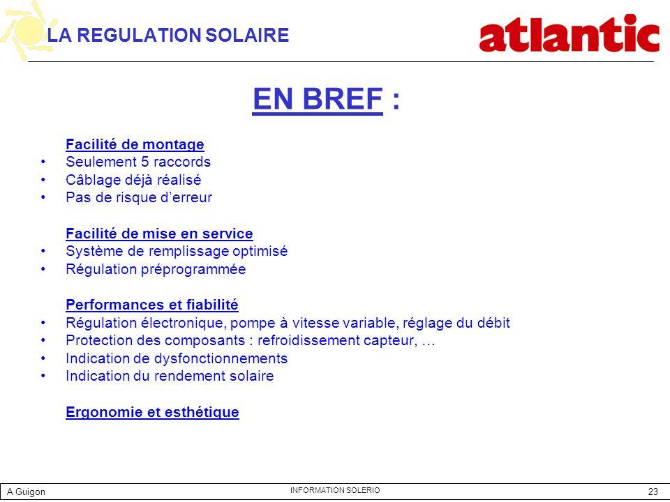 EN BREF : LA REGULATION SOLAIRE Facilité de montage