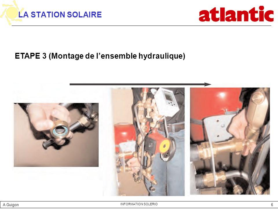 ETAPE 3 (Montage de l'ensemble hydraulique)