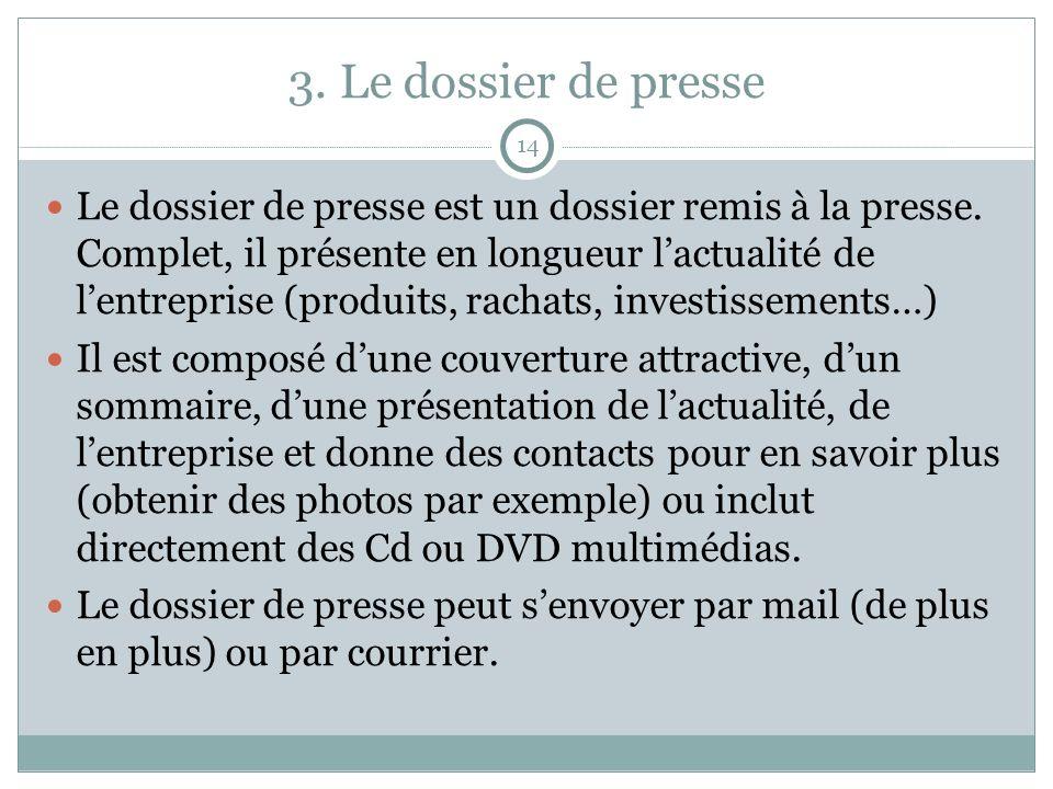 3. Le dossier de presse 14.