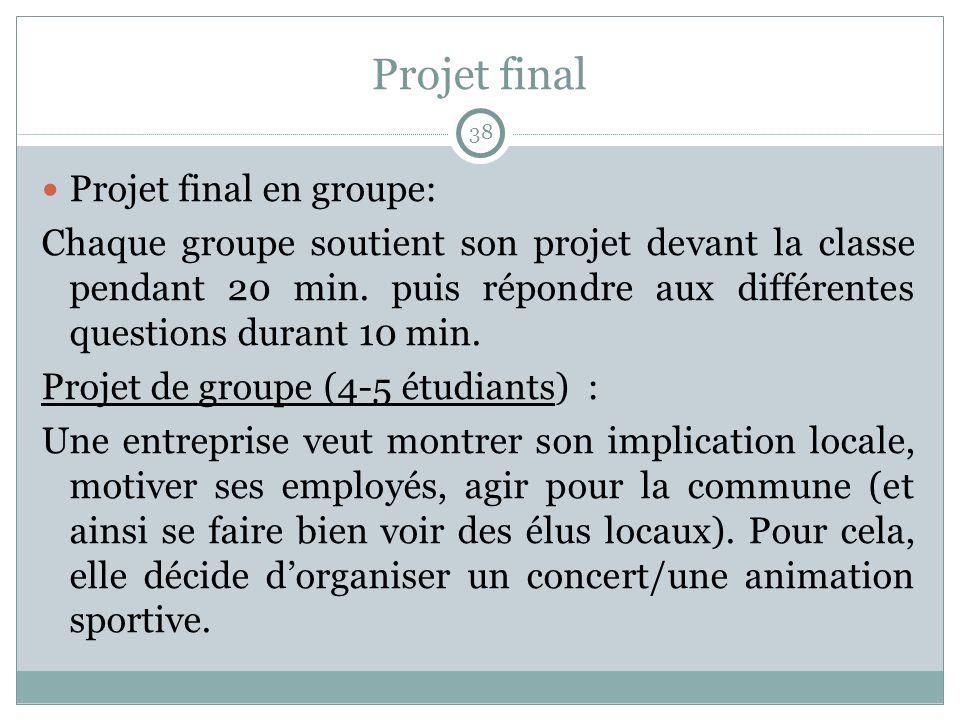 Projet final Projet final en groupe: