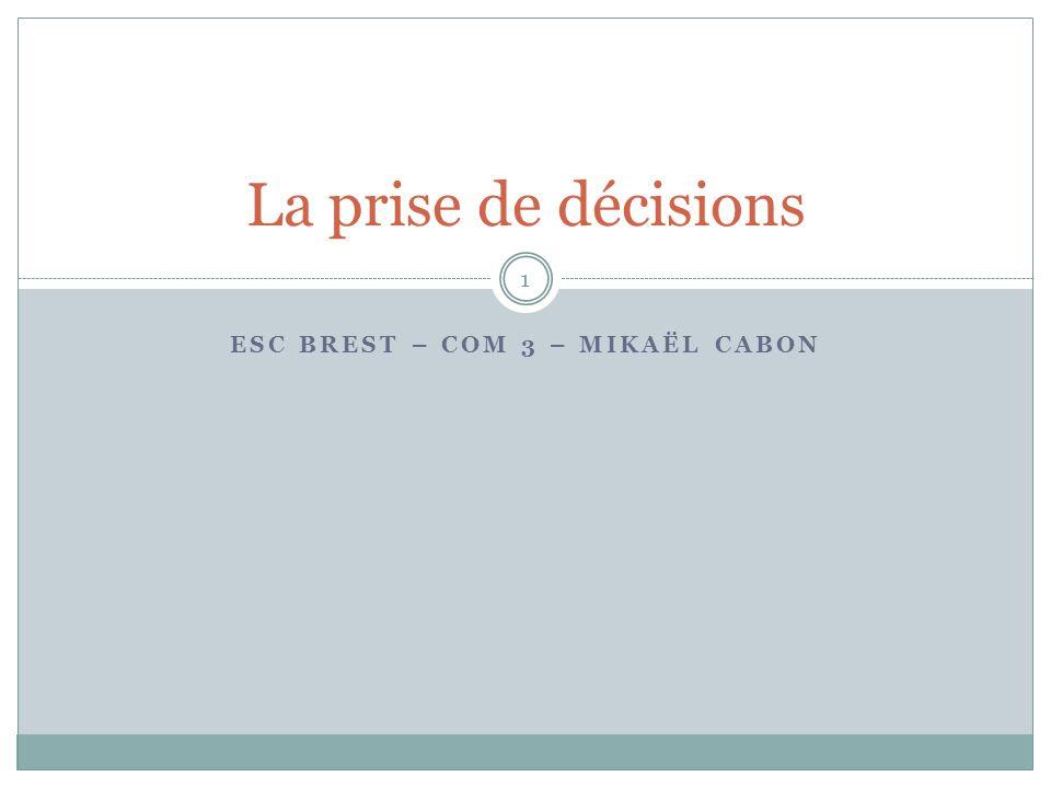 ESC Brest – Com 3 – Mikaël Cabon