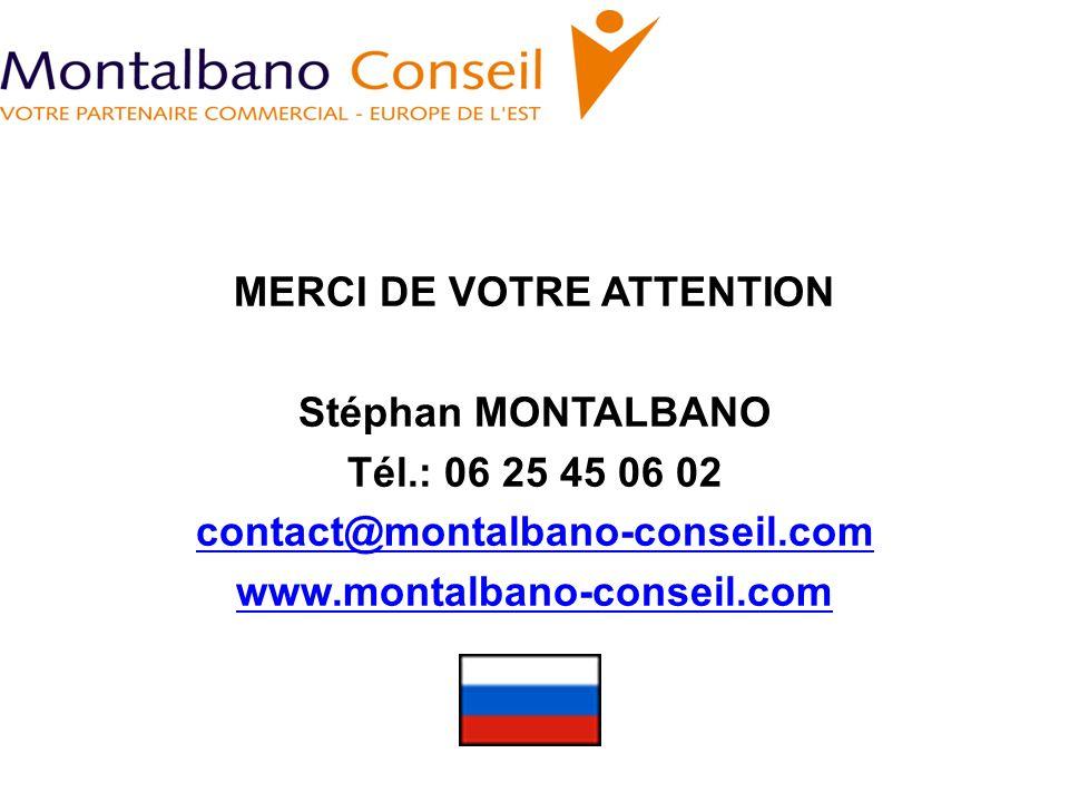 MERCI DE VOTRE ATTENTION Stéphan MONTALBANO Tél