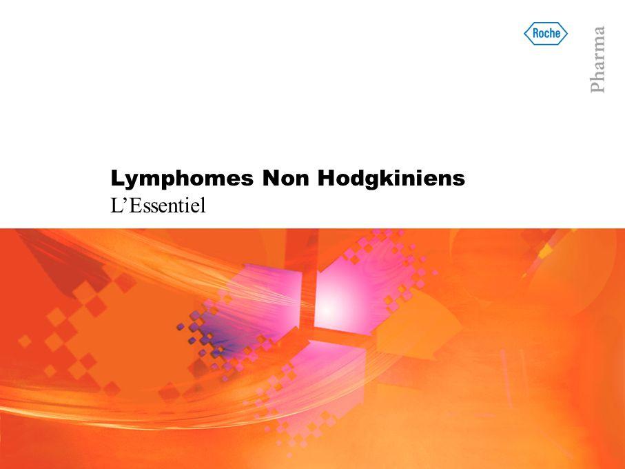 Lymphomes Non Hodgkiniens