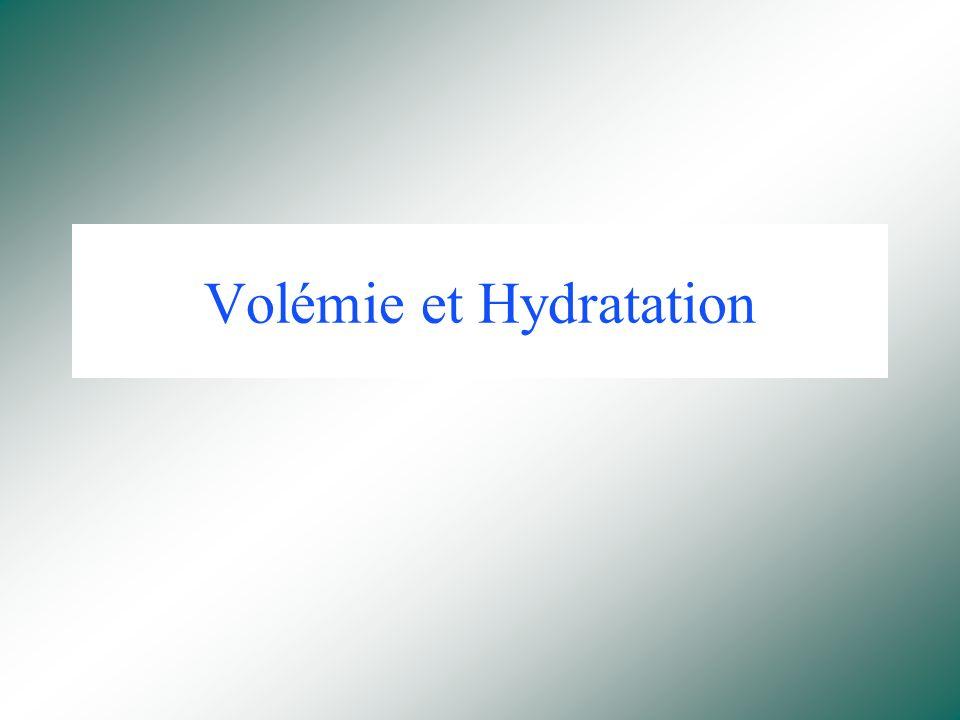 Volémie et Hydratation