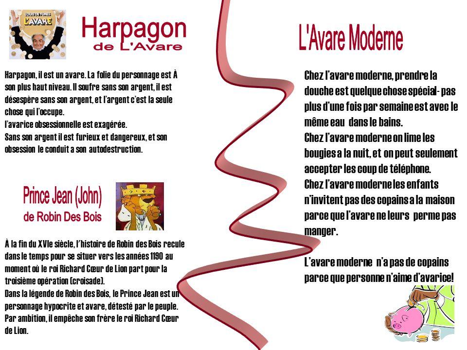 Harpagon L Avare Moderne de L Avare Prince Jean (John)