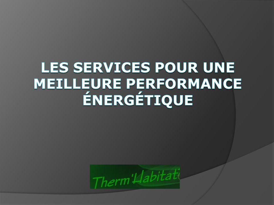 Les SERVICES pour une meilleure performance énergétique
