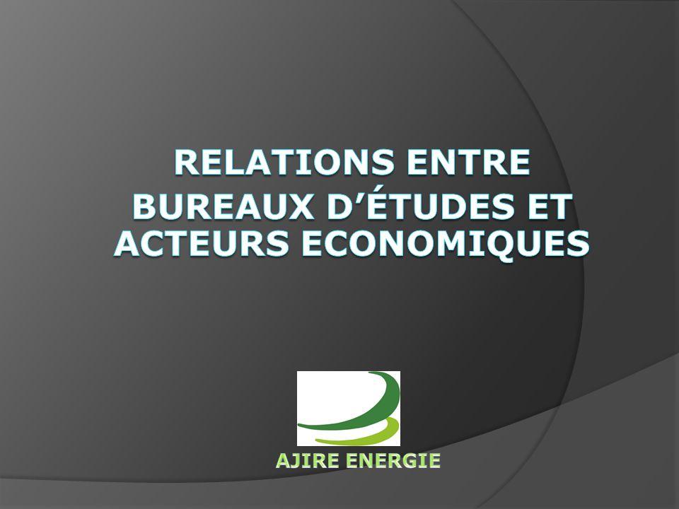 Relations entre bureaux d'études et ACTEURS ECONOMIQUES
