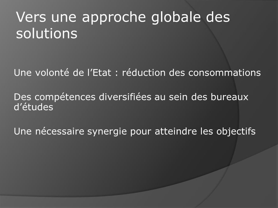 Vers une approche globale des solutions