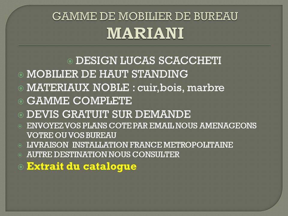 GAMME DE MOBILIER DE BUREAU MARIANI