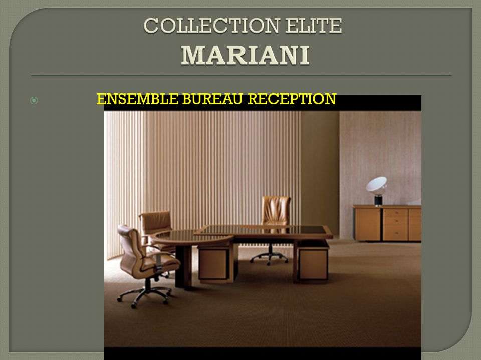 COLLECTION ELITE MARIANI