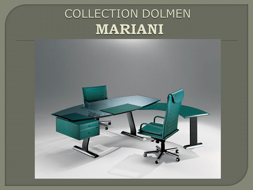 COLLECTION DOLMEN MARIANI