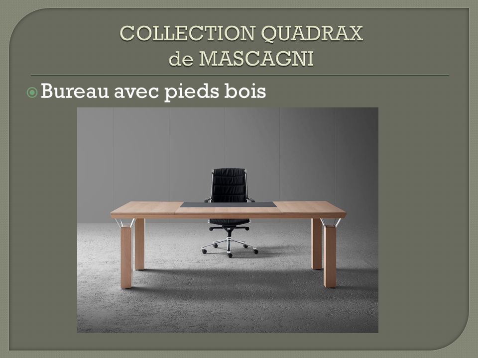 COLLECTION QUADRAX COLLECTION QUADRAX de MASCAGNI
