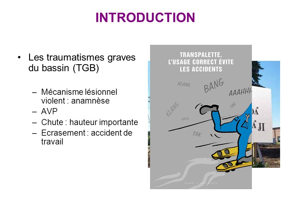 INTRODUCTION Les traumatismes graves du bassin (TGB)