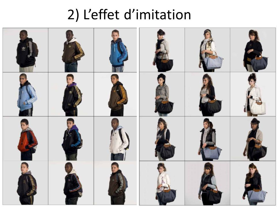 2) L'effet d'imitation