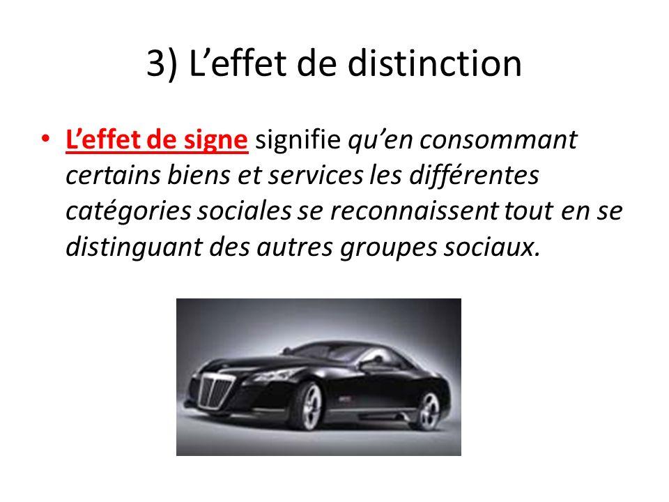 3) L'effet de distinction