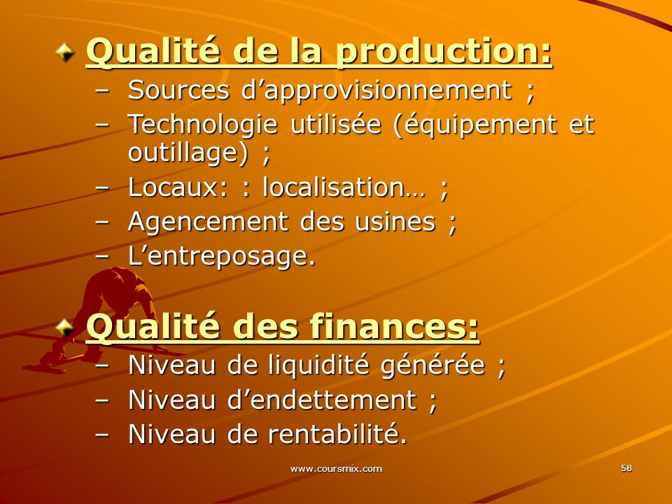 Qualité de la production: