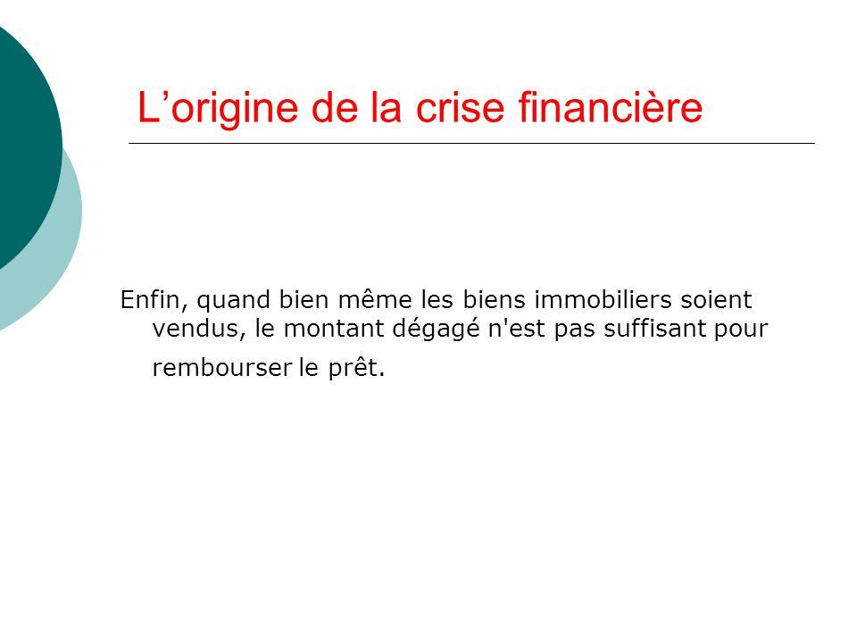 L'origine de la crise financière