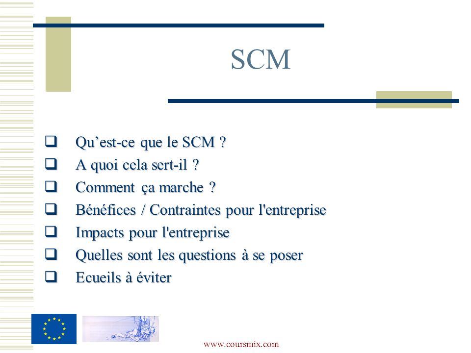 SCM Qu'est-ce que le SCM A quoi cela sert-il Comment ça marche