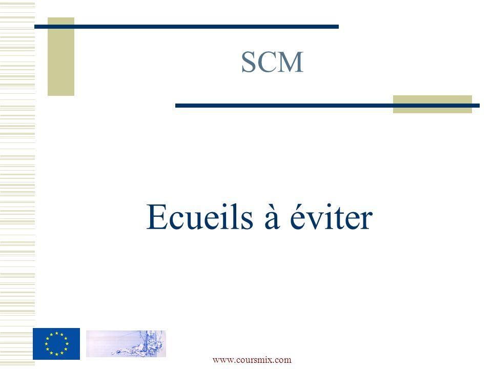 SCM Ecueils à éviter www.coursmix.com