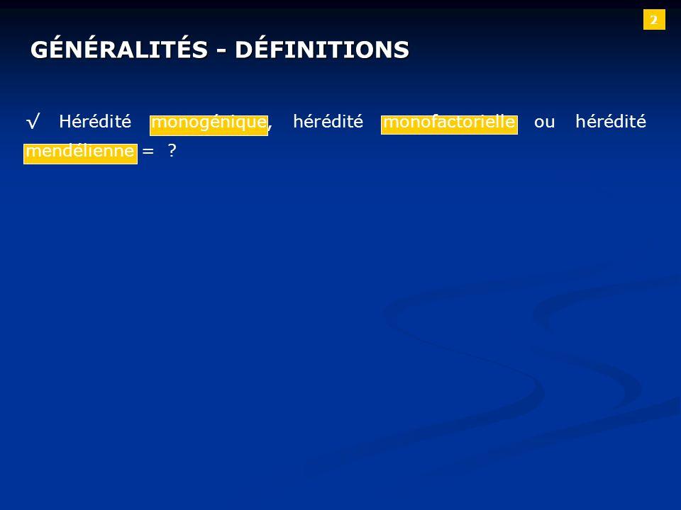 GÉNÉRALITÉS - DÉFINITIONS