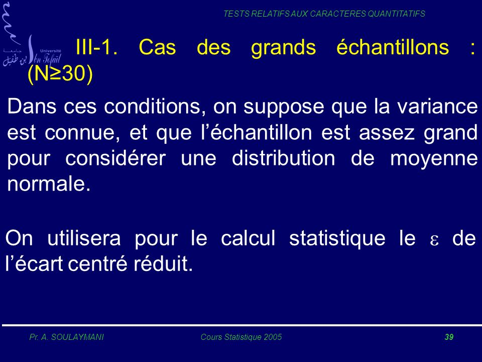 III-1. Cas des grands échantillons : (N≥30)