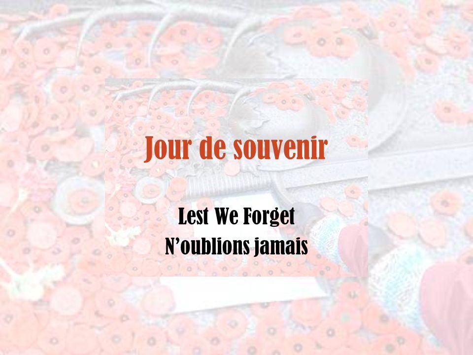 Lest We Forget N'oublions jamais