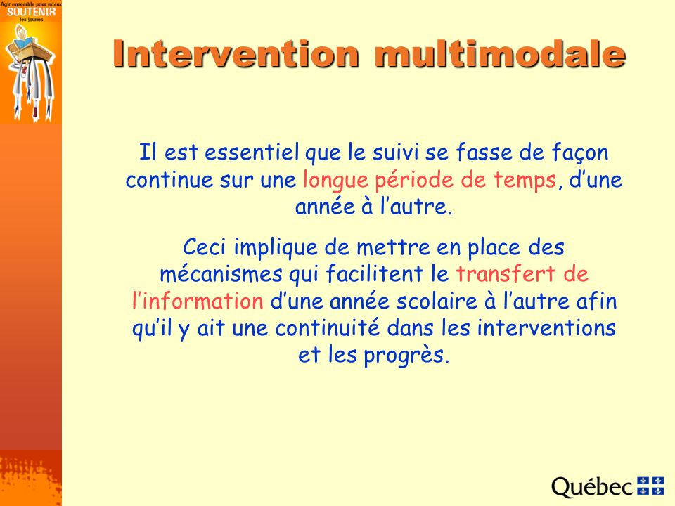 Intervention multimodale