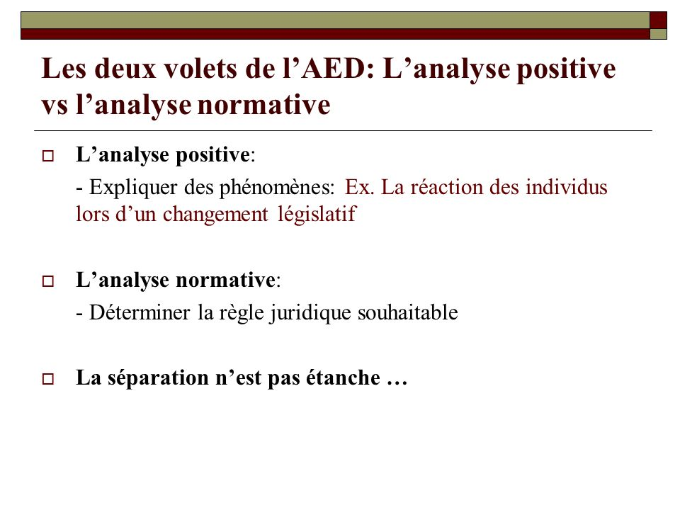 Les deux volets de l'AED: L'analyse positive vs l'analyse normative