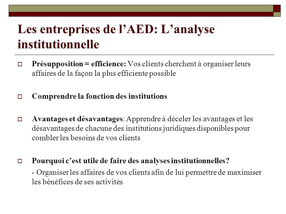 Les entreprises de l'AED: L'analyse institutionnelle