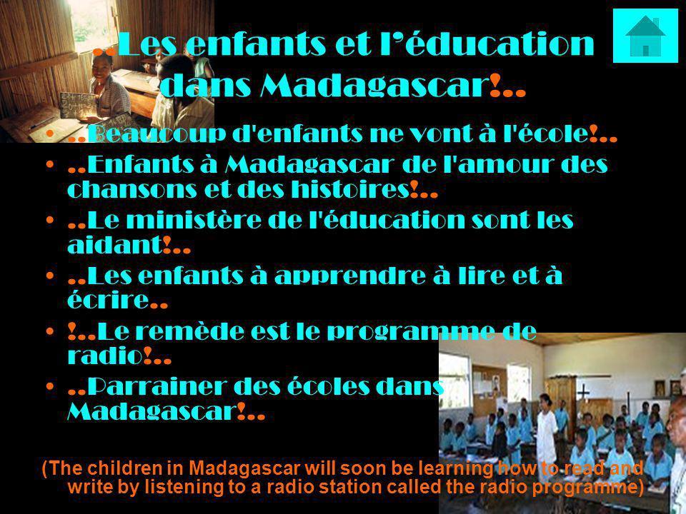 ..Les enfants et l'éducation dans Madagascar!..
