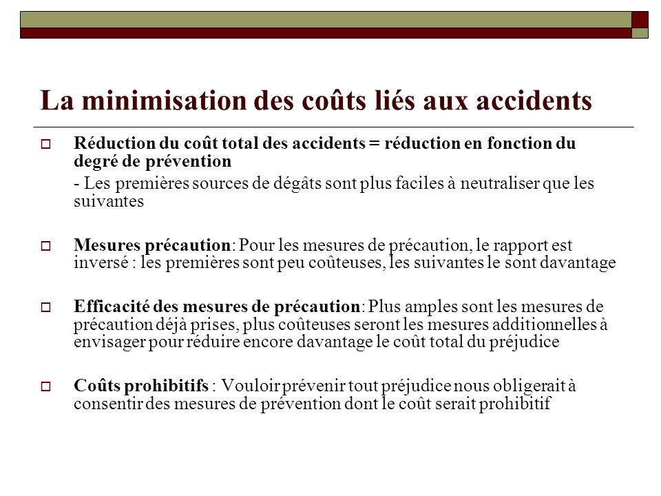 La minimisation des coûts liés aux accidents