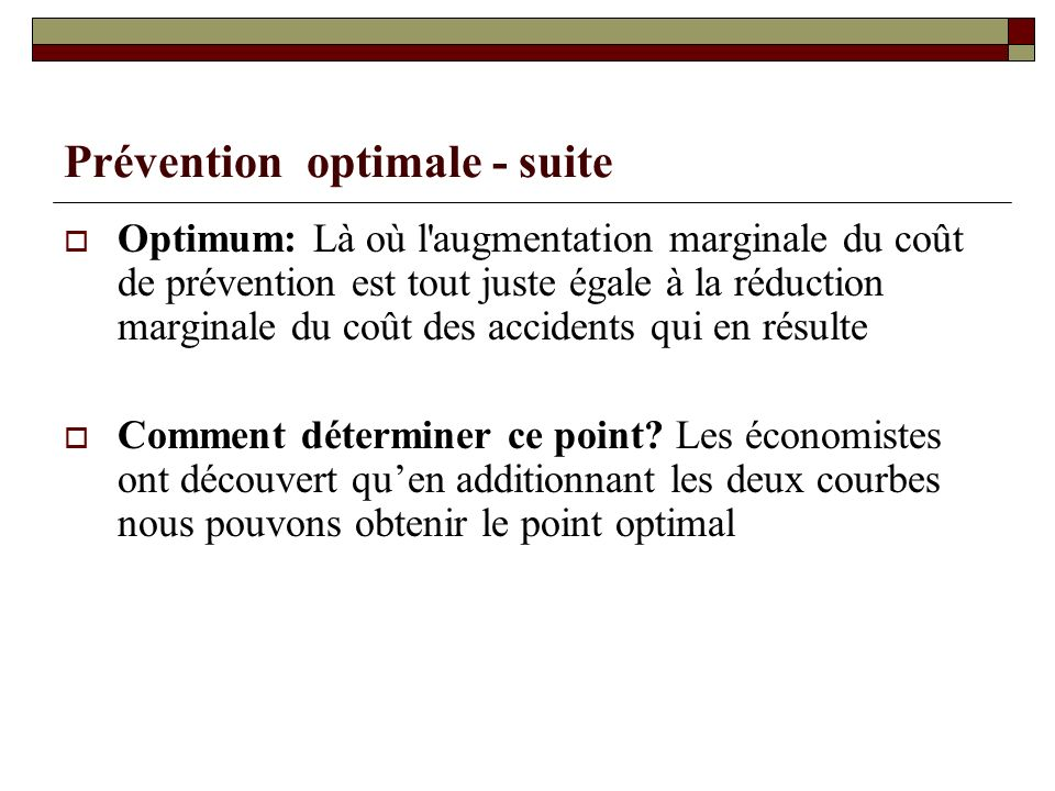 Prévention optimale - suite