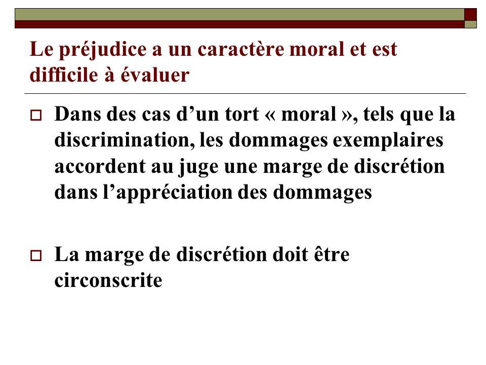 Le préjudice a un caractère moral et est difficile à évaluer