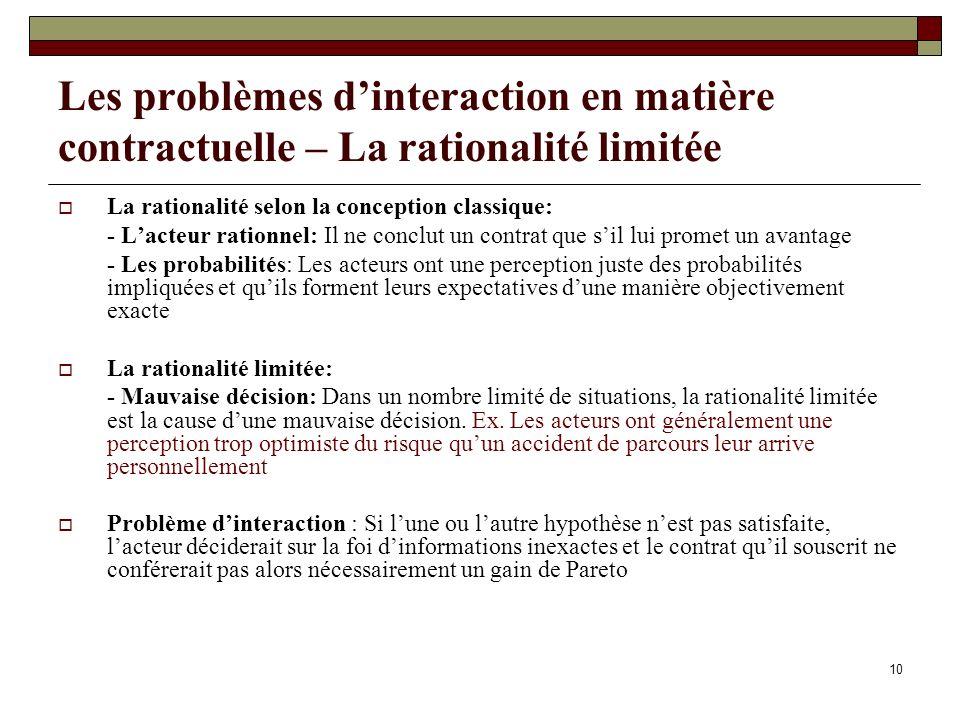 Les problèmes d'interaction en matière contractuelle – La rationalité limitée