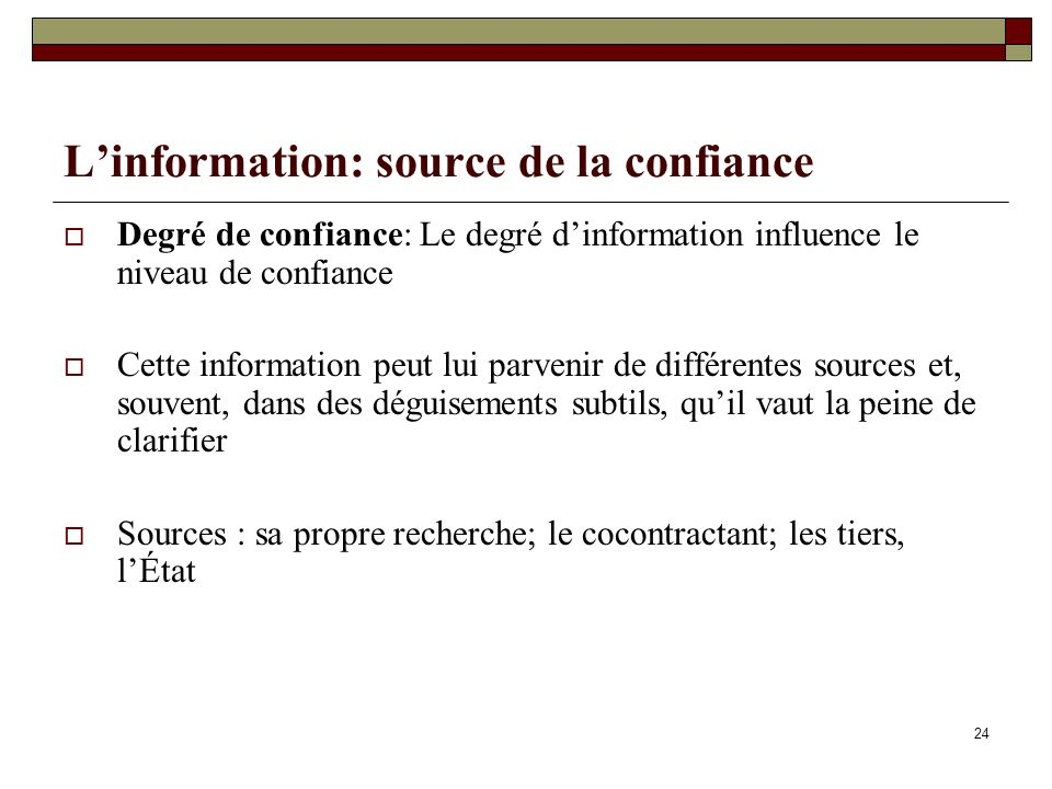 L'information: source de la confiance