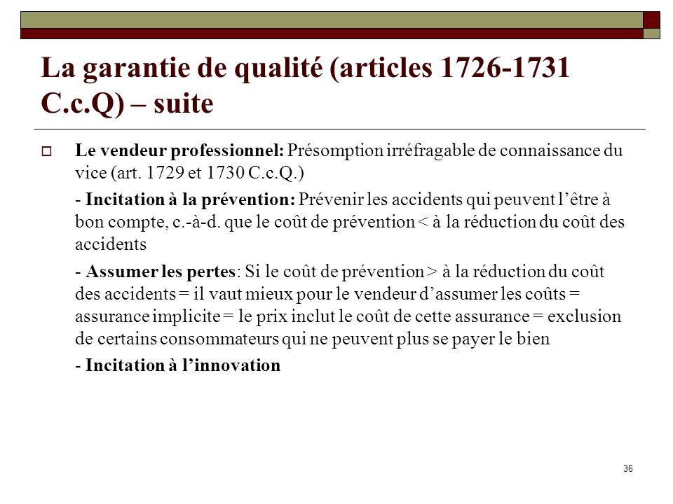 La garantie de qualité (articles 1726-1731 C.c.Q) – suite