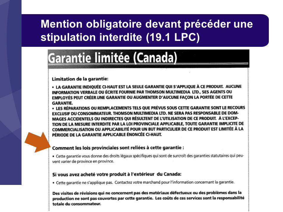 Mention obligatoire devant précéder une stipulation interdite (19